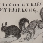 Day 92 – August 5th – Tufted-Ear Squirrel Statement